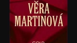 Věra Martinová - Já znám tvý rána