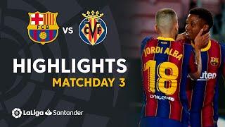Highlights FC Barcelona vs Villarreal CF (4-0)