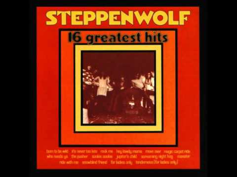 Rock Me (Song) by Steppenwolf