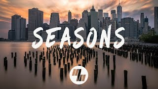 Rival & Cadmium - Seasons (Lyrics / Lyric Video) feat. Harley