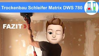 """Trockenausbau Schleifer """"Giraffe"""" für Rigips schleifen an Decken + Wänden - Matrix - Test und Fazit"""