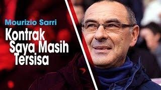 Dirumorkan akan Latih Juventus Musim Depan, Sarri: Saya Belum Berkomonikasi dengan Klub Lain