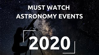 Astronomy Calendar For 2020   The Secrets Of The Universe