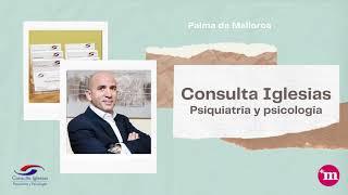 Presentación de la Consulta de Psiquiatría del Dr. Pablo Iglesias
