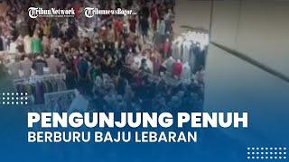 Viral Video Pasar Tanah Abang Penuh Sesak Pengunjung Berburu Baju Lebaran, Polda-TNI Siapkan Ini
