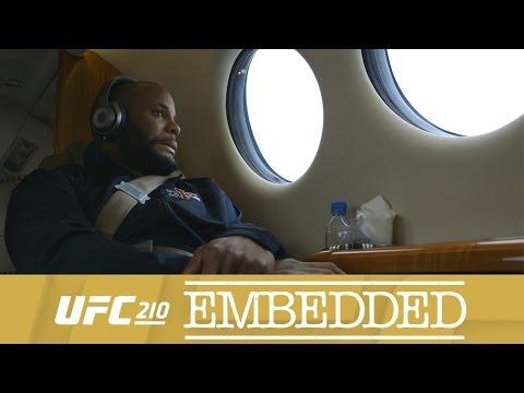 UFC 210 Embedded: Vlog Series – Episode 3