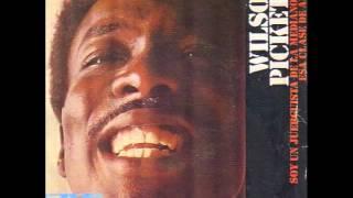 Wilson Pickett - That kind of love