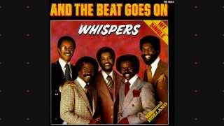 The Whispers   And The Beat Goes On (12inch Version) HQsound