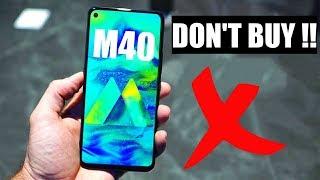 5 Major REASONS You Should CONSIDER Before BUYING Samsung Galaxy M40!