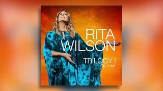 Rita Wilson Oh, Love
