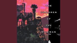 The Children of the Milkman