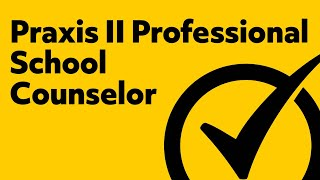 Free Praxis II Professional School Counselor Practice Test (5421)