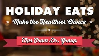 Holiday Eats: Make The Healthier Choice