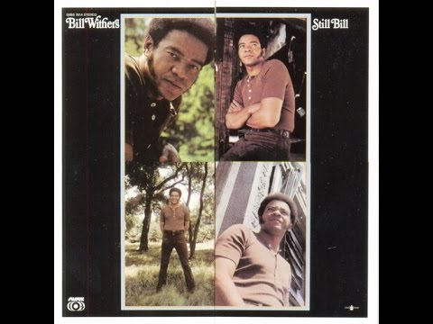 Bill Withers#Take It All In And Check It All Out#1972
