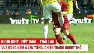 HIGHLIGHT: Việt Nam - Thái Lan - Chiến Thắng để Khẳng định Vị Thế NHÀ VUA   King's Cup 2019