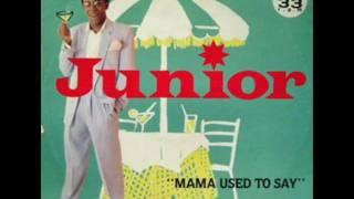Mama Used To Say - JUNIOR '1981