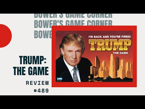 Bower's Crazy Corner: Trump: The Game Review