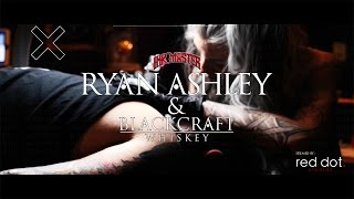 Blackcraft & Ryan Ashley