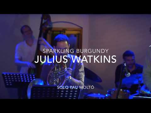 French Horn Jazz Project. Sparkling Burgundy (Julius Watkins)