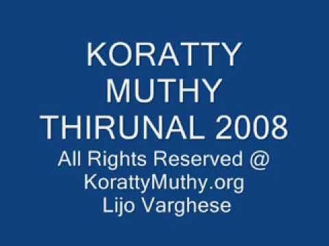Koratty Muthy Thirunal 2008