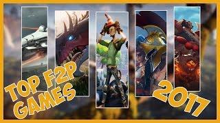 Top 5 Free to Play Games 2017 - [HD] German/Deutsch