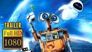 🎥 WALL E (2008) | Full Movie Trailer In Full HD | 1080p