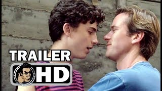 CALL ME BY YOUR NAME Official Trailer (2017) Armie Hammer Drama Movie HD