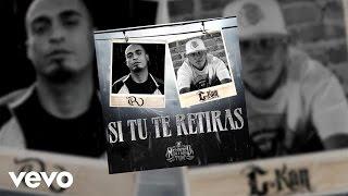 Si Tu Te Retiras  - C Kan feat. Rigo Luna (Video)