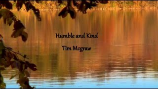 Humble and Kind- Tim Mcgraw lyric mp3