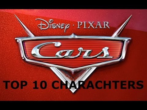 My Top 10 Disney Cars Characters