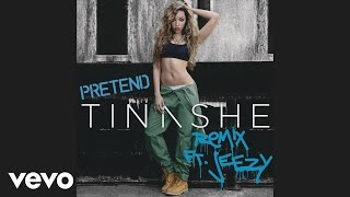Tinashe - Pretend Remix (Audio) ft. Jeezy