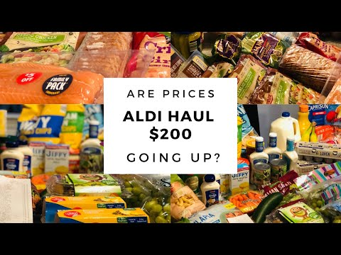 Aldi Grocery Haul $200 🤑 Are Prices Going Up 🧐 with PRICES‼️