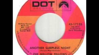 Mellow Fellows Another Sleepless Night