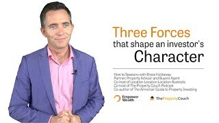 Three Forces That Shape An Investor's Character