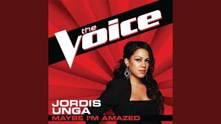 Maybe I'm Amazed (The Voice Performance)