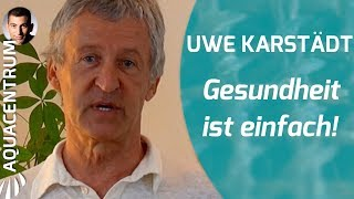 """Uwe Karstädt Vortrag:""""Gesundheit ist einfach"""", Heilpraktiker teilt seine Erfahrung kurz und bündig"""