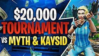$20,000 Tournament VS. TSM Myth & Kaysid (Fortnite Battle Royale)
