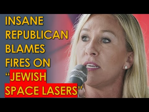 Marjorie Taylor Greene: JEWISH SPACE LASER Causes California wildfires