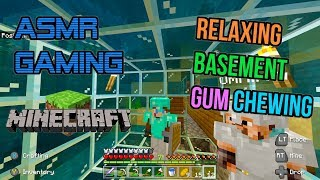 ASMR Gaming 💎 Minecraft Relaxing Basement Gum Chewing 🎮🎧 Controller Sounds + Whispering 😴💤
