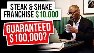 Steak 'n Shake Franchise only $10,000 - What's the Catch?