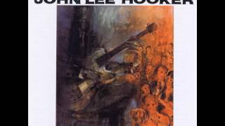 "John Lee Hooker - ""My First Wife Left Me"""