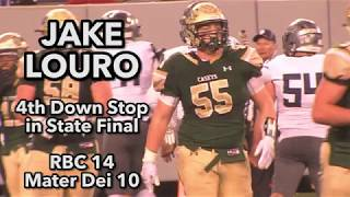Jake Louro | RBC Sophomore DT | 4th down stop in state finals