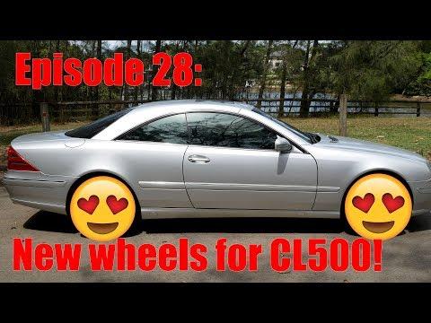 Episode 28: Mercedes-Benz CL500 - New wheels!