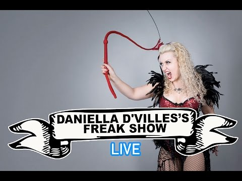 Daniella D'Ville's Freak Show Video
