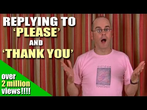 Learn English with Mr. Duncan - Lesson 4 (Response to 'Please'/'Thank You')