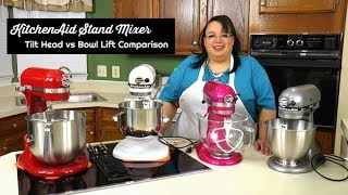 KitchenAid Stand Mixer Tilt Head Vs Bowl Lift Comparison ~ Stand Mixer Review ~ Whats Up Wednesday