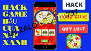 hack game bầu cua 2019 - 2020 + hướng dẫn anh em cách chơi tài xỉu bịp trên điện thoại chuẩn 100 %