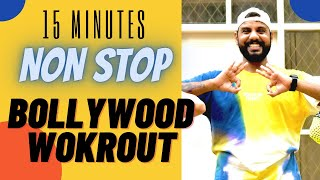 Bollywood Dance Workout At Home   15 Mins Non Stop Workout   FITNESS DANCE With RAHUL