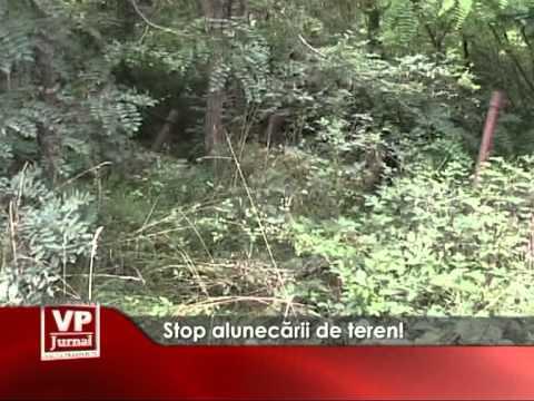 Stop alunecării de teren!