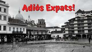 Why Expats Are Leaving Cuenca Ecuador (and NOT Moving Back)